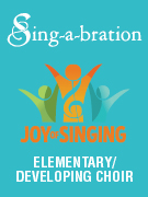 Joy of Singing - Elementary Choir Music