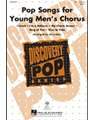 Pop Songs for Young Men's Chorus