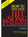 How To Have Your Hit Song Published