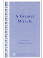 Greater Miracle