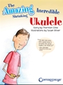 Amazing Incredible Shrinking Ukulele, The
