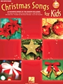 Christmas Songs For Kids (Second Edition)