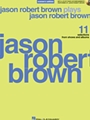 Jason Robert Brown Plays Jason Robert