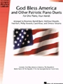 God Bless America & Other Patriotic Piano Duets