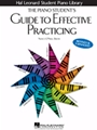 Piano Student's Guide To Effective Practicing