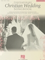 Contemporary Christian Wedding Songbook