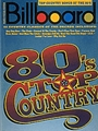 Billboard Top Country Songs Of The 80's