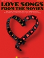 Love Songs From The Movies  2nd Ed