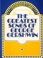 Greatest Songs Of George Gershwin