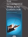 Interpretive Wind Band Conductor
