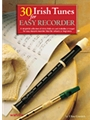 30 Irish Tunes For Easy Recorder