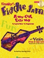 Fiddle Jam: A Way-cool Easy Way To...