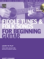 Fiddle Tunes & Folk Songs For Begin...