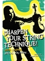 Sharpen Your String Technique
