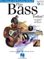 Play Bass Today: Ultimate Self-teaching