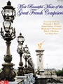 Most Beautiful Music Of The Great French Composers