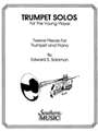 Trumpet Solos For The Young Player