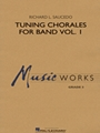 Tuning Chorales for Band - Volume 1