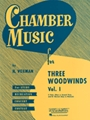 Chamber Music For 3 Woodwinds Volume 1