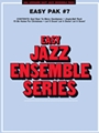 Easy Jazz Ensemble Pak # 7