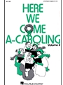 Here We Come A-caroling  Vol 2