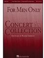 For Men Only  Concert Collection