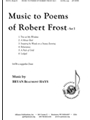 Music to Poems of Robert Frost - Set I
