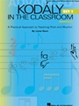 Kodaly In The Classroom  Set 1  Advanced
