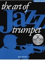 Art Of Jazz Trumpet Complete