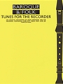 Baroque & Folk Tunes For The Recorder