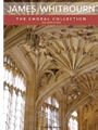 James Whitbourn The Choral Collection