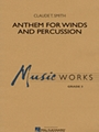 Anthem For Winds & Percussion
