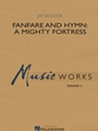 Fanfare & Hymn  A Mighty Fortress