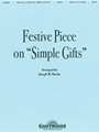 Festive Piece On Simple Gifts