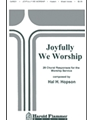 Joyfully We Worship