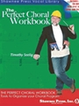 Perfect Choral Workbook