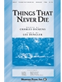 Things That Never Die