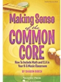 Making Sense of the Common Core