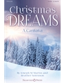 Christmas Dreams - A Cantata