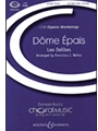 Dome Epais (From Lakme)