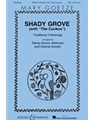 "Shady Grove (With ""The Cuckoo"")"