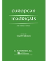 European Madrigals For Mixed Voices