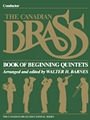 Canadian Brass Book Of Beginning Quintets