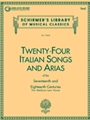 24 Italian Songs & Arias
