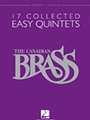 Canadian Brass 17 Collected Easy Quintet