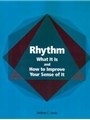 Rhythm - What It Is And How To Improve...