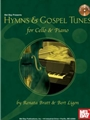 Hymns & Gospel Tunes for cello & piano (solo part book + online audio/PDF)