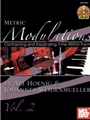 Metric Modulations Vol 2