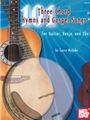 101 3-chord Hymns & Gospel Songs