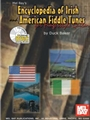 Encyclopedia Of Irish & American Fiddle